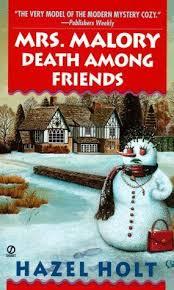 Mrs. Malory: Death among Friends (Mrs. Malory Mystery) by Hazel Holt,  http://www.amazon.com/dp/0451196910/ref=cm_sw_r_pi_d… | Mystery books, Cozy  mysteries, Mystery