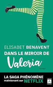 Dans le miroir de Valeria (French Edition) - Kindle edition by Benavent,  Elisabet. Literature & Fiction Kindle eBooks @ Amazon.com.