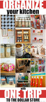 To Organize Kitchen Organize Your Kitchen With One Trip To The Dollar Store