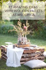 15 wooden pallet wedding ideas