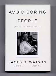 boring people. avoid boring people: lessons from a life in science - 1st edition/1st printing people