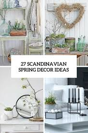 27 peaceful yet lively scandinavian spring d cor ideas digsdigs