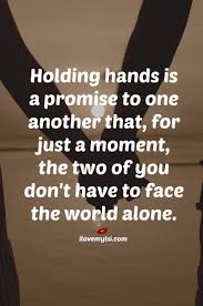 Love Quotes For Him For Her Holding Hands Is A Promise To One