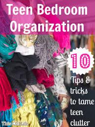 Organization For Teenage Bedrooms Teen Bedroom Organization Solutions