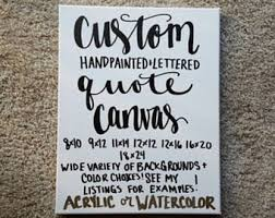 custom quote canvas custom wall art custom quote sign custom canvas quote custom canvas art custom quote art quote wall art on wall art quotes canvas with canvas quotes etsy