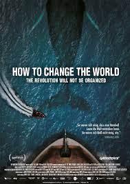 How To Change The World - Home - Jetzt auf DVD & VOD! - Offizielle  Webseite