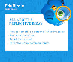 all about a reflective essay com all about a reflective essay