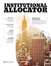 Institutional Allocator July 2018 Volume 1 Issue 1 By
