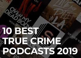 Podcast Charts Usa 10 Best True Crime Podcasts Of 2019 Resonate Recordings