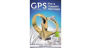 GPS For a Happier Marriage: Rabbi Aaron Laine: 9781600914799: Amazon.com:  Books