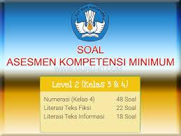 Akm atau asesmen kompetensi minimum merupakan kebijakan baru demikianlah soal daring akm numerasi level 3 untuk kelas 5 dan 6 sd/mi yang bisa kami bagikan. Contoh Soal Akm Kelas 4 Sd Mi Tahun 2020 2021 Info Pendidikan Terbaru