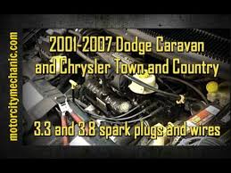 2001 2007 dodge caravan and chrysler town and country 3 3 and 3 8 2001 2007 dodge caravan and chrysler town and country 3 3 and 3 8 liter spark plug and wire removal