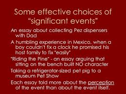 "the college application essay renton high school sept oct ppt  10 some effective choices of ""significant events"" an essay"