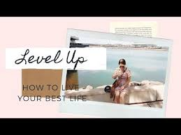 HOW TO LEVEL UP + Live your best life | Carly Morton 🌈 - YouTube | Life is  good, Level up