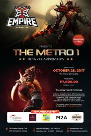 the metro 1 dota 2 championship the empire gaming club