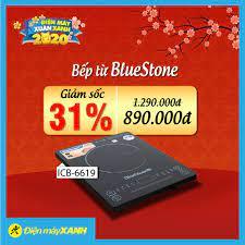 Tết sắm Bếp từ BlueStone ICB-6619 📛 GIẢM... - Điện máy XANH  (dienmayxanh.com)