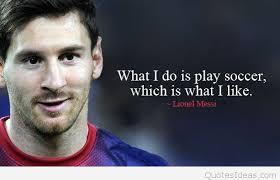 Lionel Messi Quotes Interesting Loving Football Lionel Messi Quotes