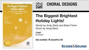 The Biggest Brightest Holiday Lights Lyrics The Biggest Brightest Holiday Lights By Andy Beck Score Sound