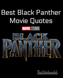 I Love My Mom Quotes New Black Panther Quotes From Marvel's Black Panther Movie This