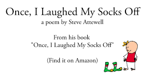 funny kids poem once i laughed my socks off read by the author
