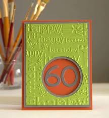 Pin by Tina Rhodes on cards in 2020   Embossed cards, Birthday cards, 60th  birthday cards