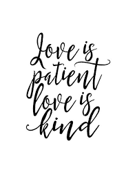 Love Is Patient Quote Interesting Love Is Patient Love Is Kind488 Corinthians 488348 Bible Verse