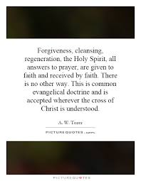 Quotes About The Holy Spirit Simple Forgiveness Cleansing Regeneration The Holy Spirit All
