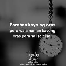 Parehas Kayo Ng Oras Pero Wala Naman Tagalog Love Quotes فيسبوك