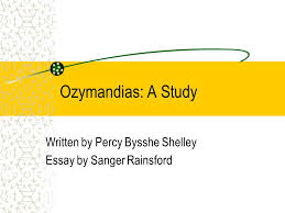 ozymandias a study written by percy bysshe shelley essay by 1 ozymandias a study written by percy bysshe shelley essay by sanger rainsford