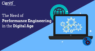 Performance Engineering The Need Of Performance Engineering In The Digital Age