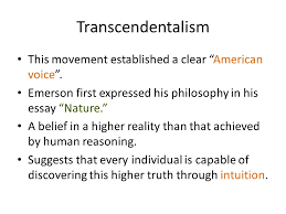 american transcendentalism ldquo it was a high counsel that i once 3 transcendentalism