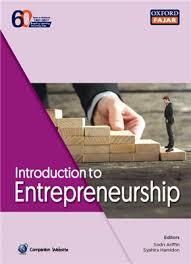 Introduction To Entrepreneurship Introduction To Entrepreneurship Oxford Fajar Resources
