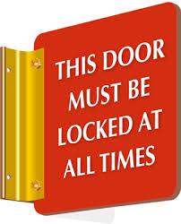 please lock door sign. This Door Must Be Locked Sign Please Lock
