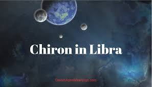 Chiron In Libra