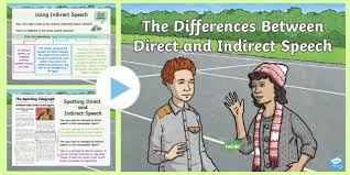 The Differences Between Direct And Indirect Speech
