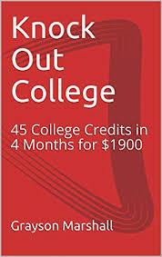 Amazon Com Knock Out College College Credits No Debt
