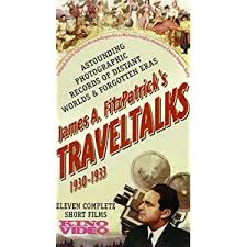 The James FitzPatrick Travelogues - NitrateVille.com