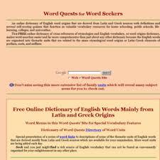 Word Origins Website Wordquests Info At Wi English Word Origins Greek And Latin