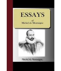 essays analysis montaigne essays analysis