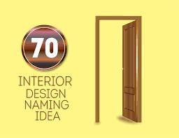 70 Good Interior design Business Names Brandyuvain