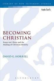 booktopia becoming christian essays on peter and the making  becoming christian essays on 1 peter and the making of christian identity david g