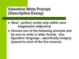 types of writing narrative descriptive expository persuasive  valentine write prompt descriptive essay