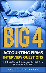 Big 4 Accounting Firms Interview Questions 32 Questions Answers