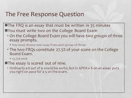 the ap european history response question the response  the response question the frq is an essay that must be written in 35 minutes