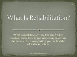 What Is Rehab What Is Rehabilitation