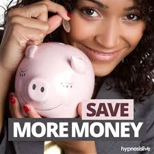 Download the Save More Money hypnosis session now to learn to put money aside with confidence and pride. play; pause. Play sample Pause sample MP3 includes ... - save-more-money-340