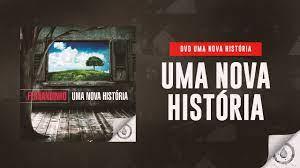 Fernandinho - Uma Nova História (DVD Uma Nova História) - YouTube