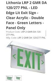 Lithonia Lrp Exit Lights Lithonia Green Exit Sign Lrp 2 Gmr Lra 120 277 Pnl Safety Exit Sign