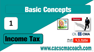 Basic Concep Basic Concepts Of Income Tax