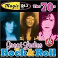 WJMK: Great Ladies of Rock 'N' Roll 70's